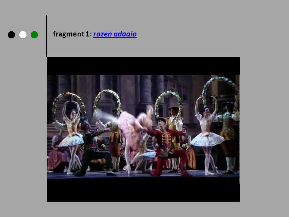 fragment 1: rozen adagiorozen adagio