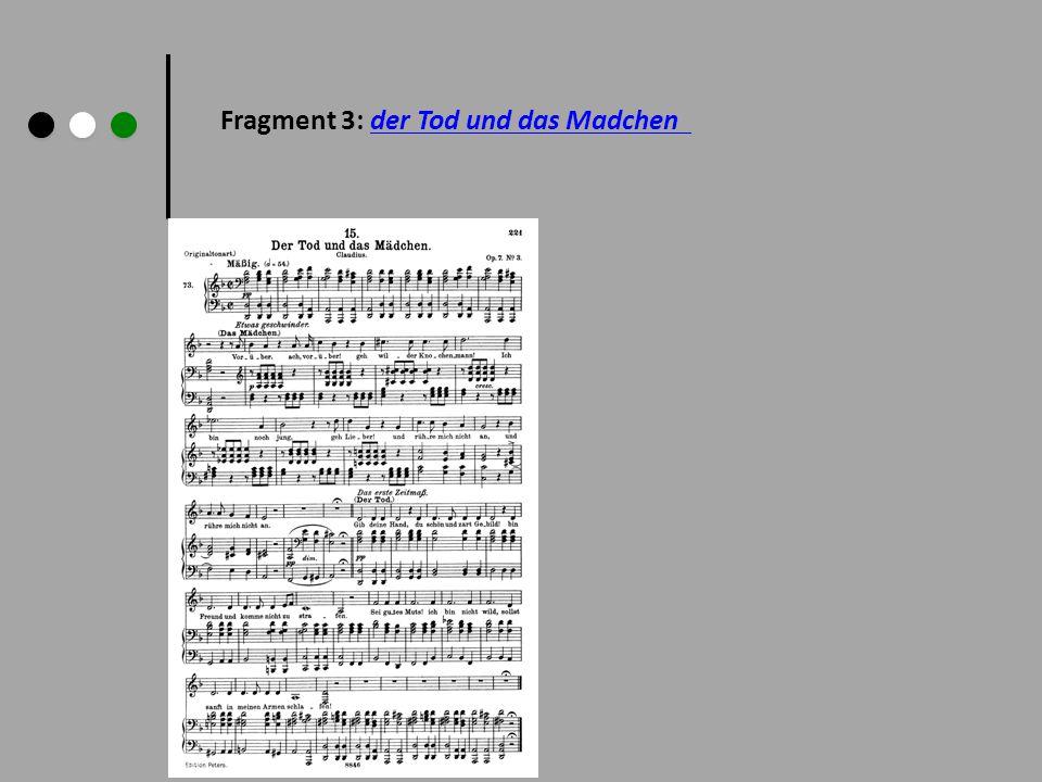Fragment 3: der Tod und das Madchender Tod und das Madchen