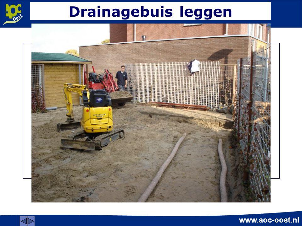 www.aoc-oost.nl Drainagebuis leggen