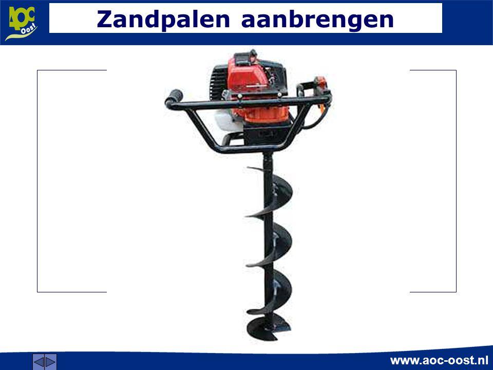 www.aoc-oost.nl Zandpalen aanbrengen