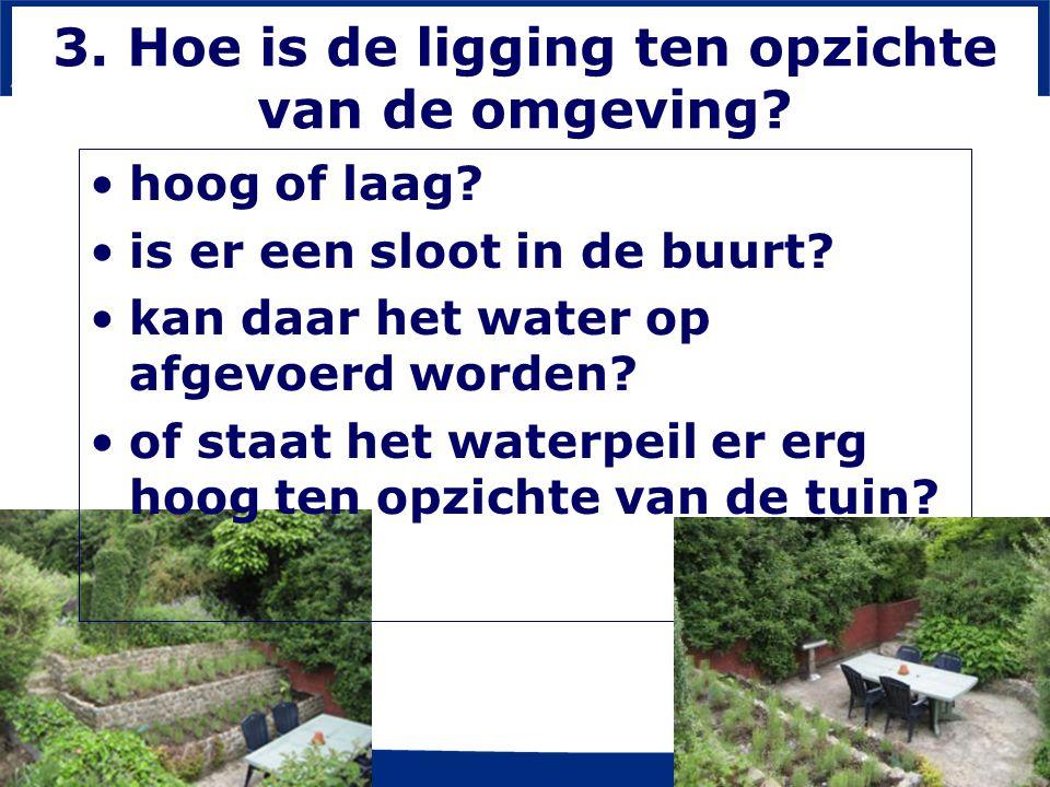 www.aoc-oost.nl 3. Hoe is de ligging ten opzichte van de omgeving.