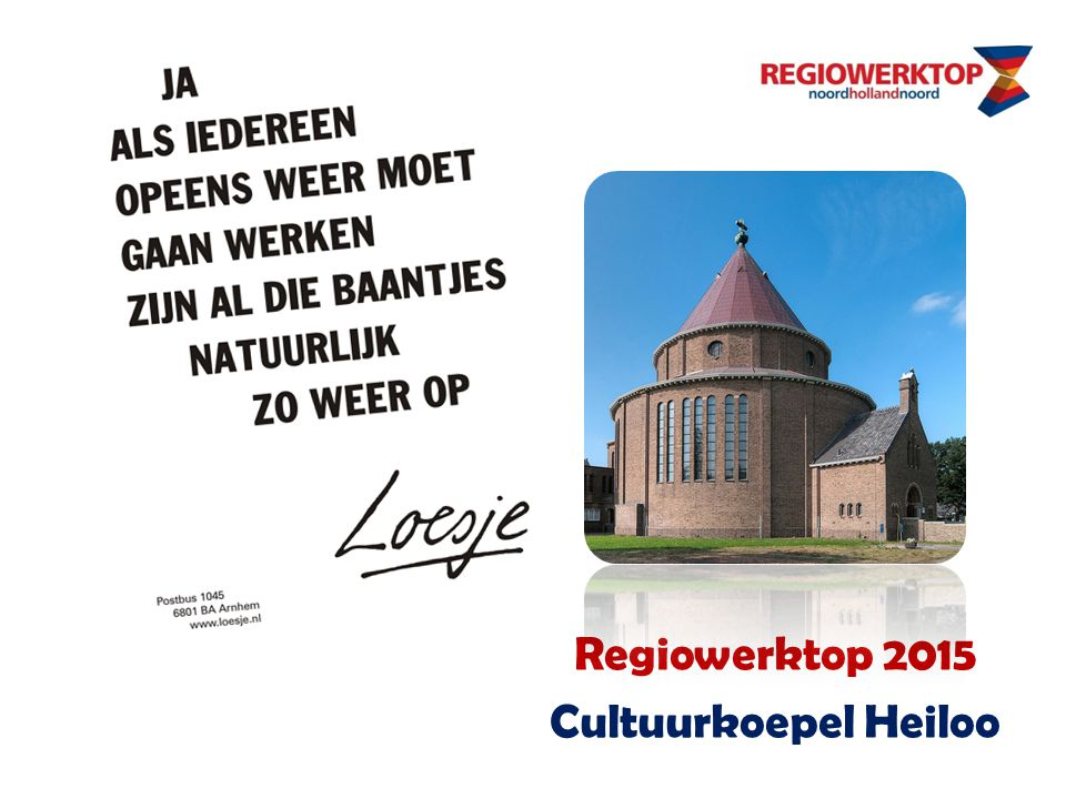 Regiowerktop 2015 Cultuurkoepel Heiloo