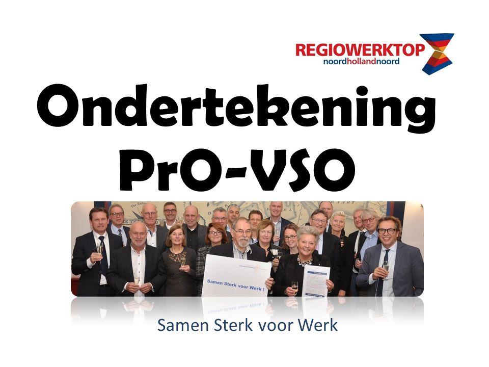 Samen Sterk voor Werk Ondertekening PrO-VSO