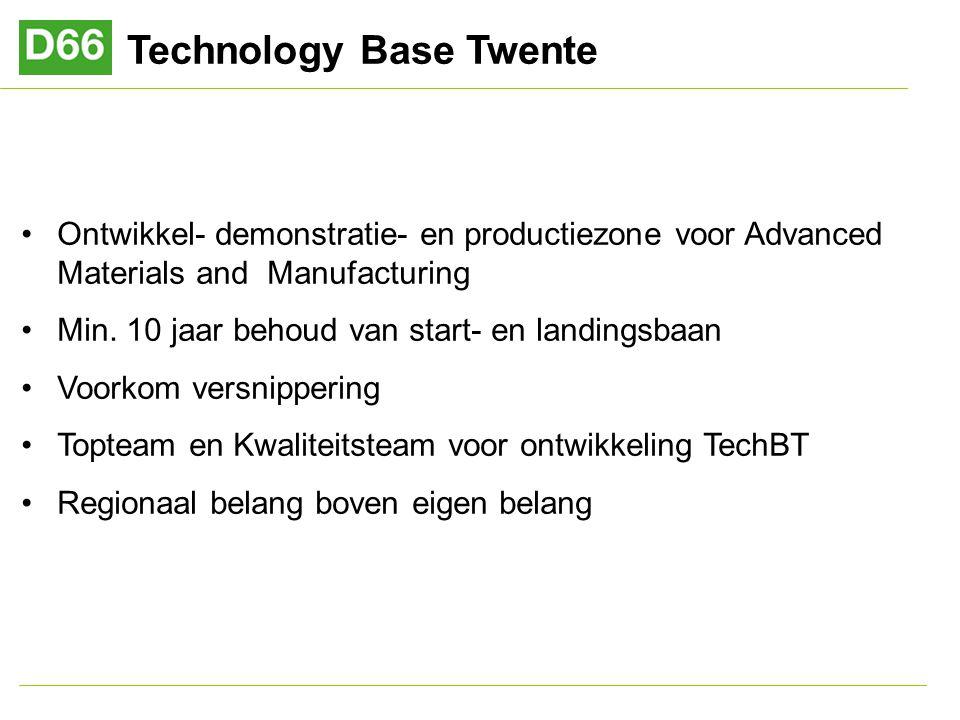 Technology Base Twente Ontwikkel- demonstratie- en productiezone voor Advanced Materials and Manufacturing Min.