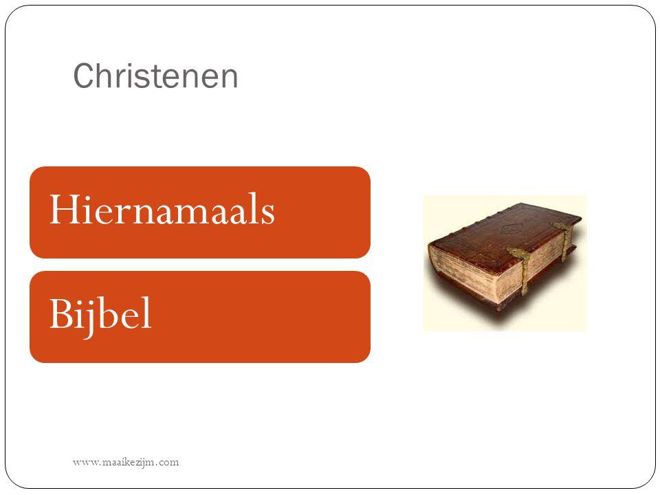 Christenen www.maaikezijm.com HiernamaalsBijbel