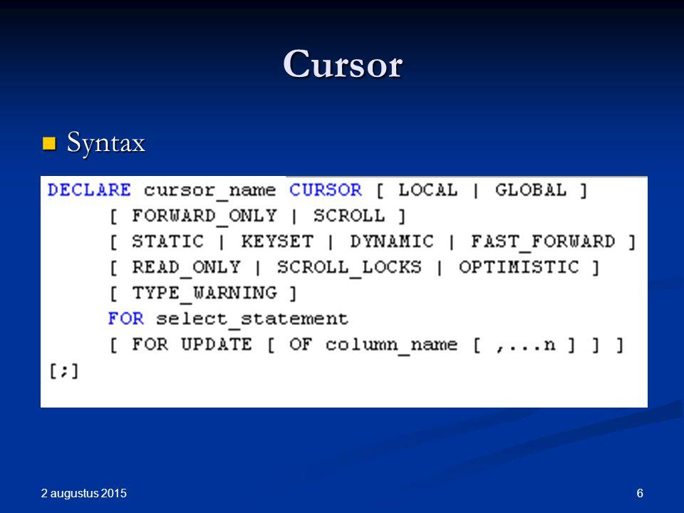Cursor Syntax Syntax 2 augustus 2015 6