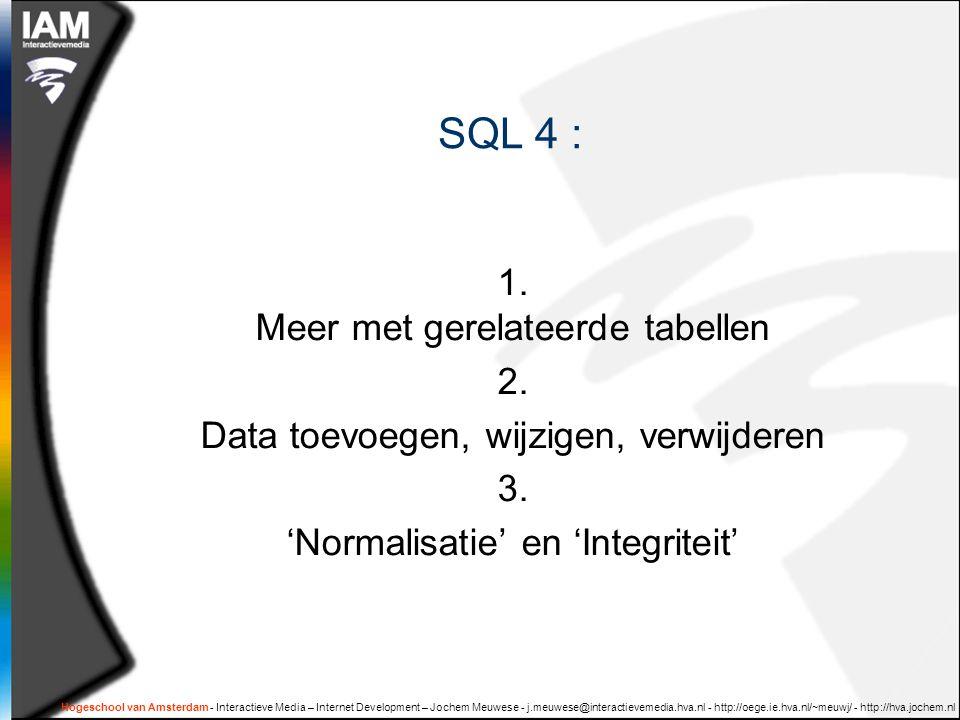 Hogeschool van Amsterdam - Interactieve Media – Internet Development – Jochem Meuwese - j.meuwese@interactievemedia.hva.nl - http://oege.ie.hva.nl/~meuwj/ - http://hva.jochem.nl Verantwoordelijkheid van de datarepository 1.Opslaan en terugvinden van data 2.Waarborgen van de integriteit van de data 3.Toegangsrechten voor gebruikers