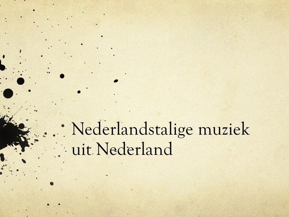 Nederlandstalige muziek uit Nederland