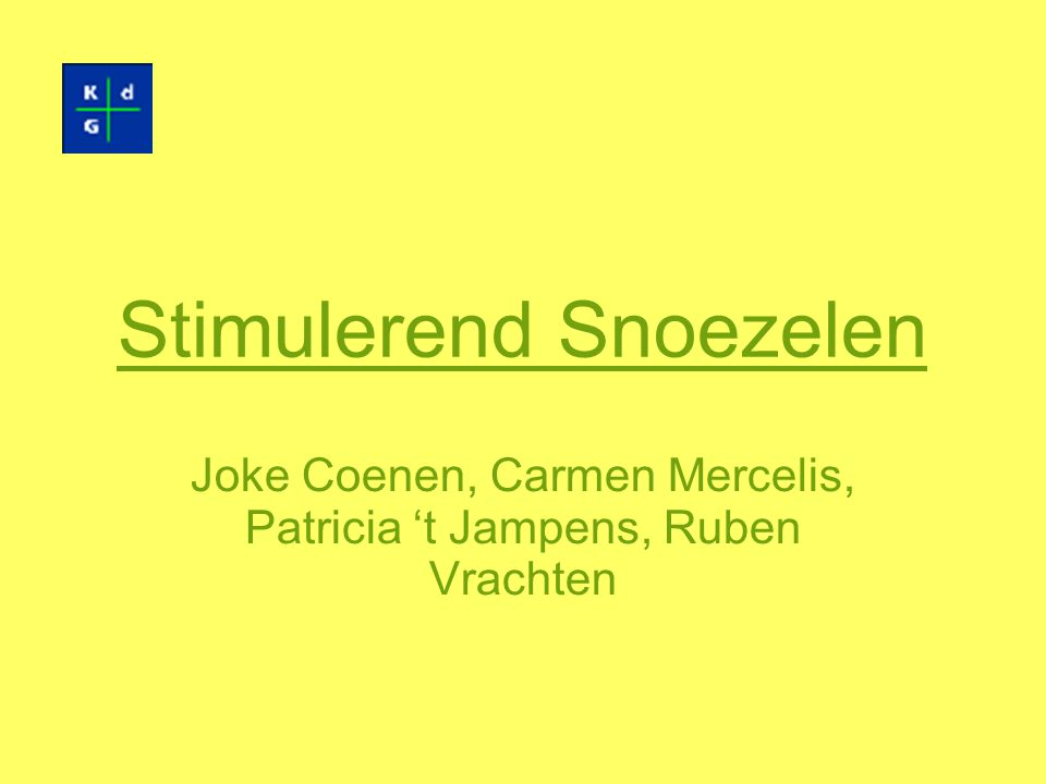 Stimulerend Snoezelen Joke Coenen, Carmen Mercelis, Patricia 't Jampens, Ruben Vrachten