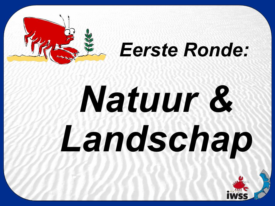 3. Welke is geen hallig? A: Langeness B: Süderoog C: Föhr Culture & history
