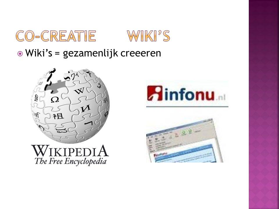  Wiki's = gezamenlijk creeeren