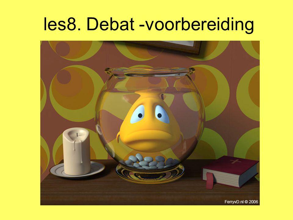 les8. Debat -voorbereiding