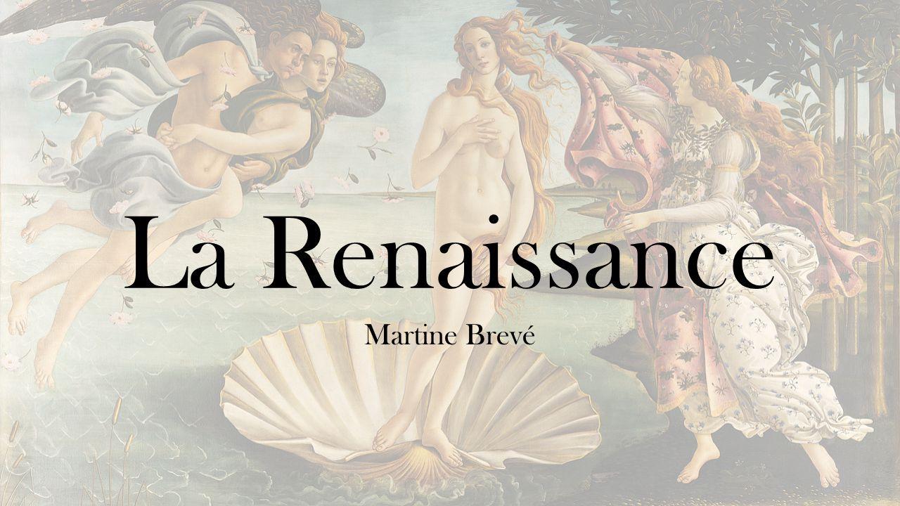 La Renaissance Martine Brevé