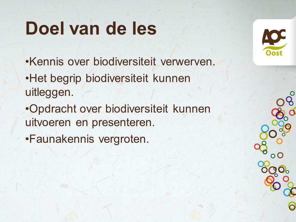 Doel van de les Kennis over biodiversiteit verwerven.