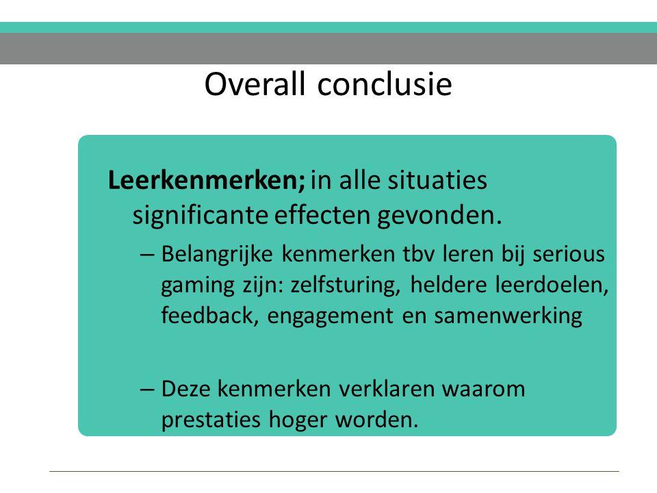 Overall conclusie Leerkenmerken; in alle situaties significante effecten gevonden.