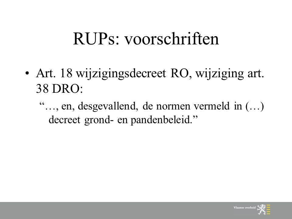 RUPs: voorschriften Art. 18 wijzigingsdecreet RO, wijziging art.
