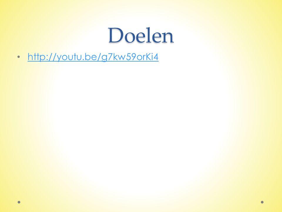 Doelen http://youtu.be/g7kw59orKi4