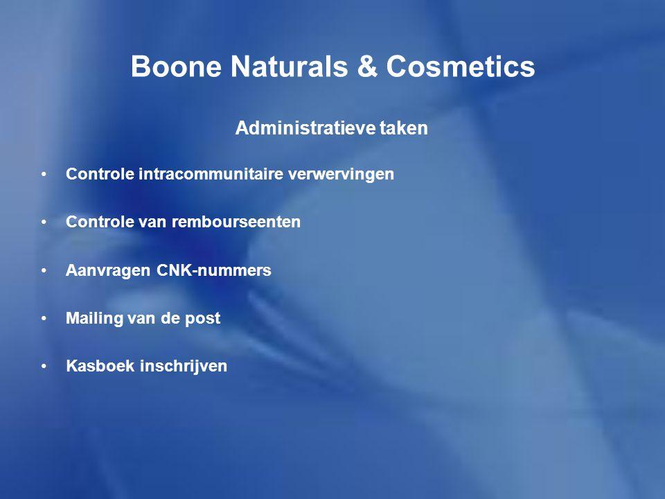 Boone Naturals & Cosmetics Vervolledigen van het archief Klasseren van picking listen Informatie en reclame behandelen(folders in elkaar steken en prijslijsten samenstellen) Nakijken van binnengekomen faxen Nakijken van omzetlijsten Administratieve taken