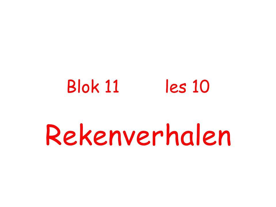 Blok 11 les 10 Rekenverhalen