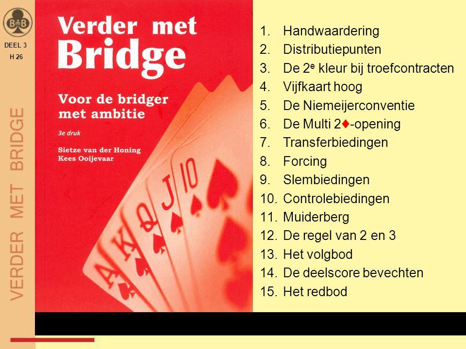DEEL 3 H 26 UITKOMEN DE KEUZE VAN DE KLEUR ALGEMEEN  type contract  troef of SA.