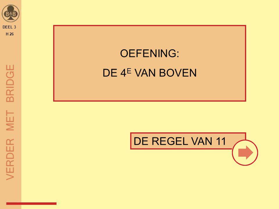 DE REGEL VAN 11 OEFENING: DE 4 E VAN BOVEN DEEL 3 H 26
