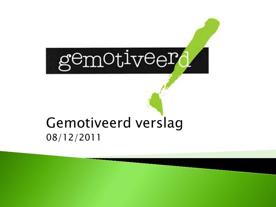 Gemotiveerd verslag 08/12/2011