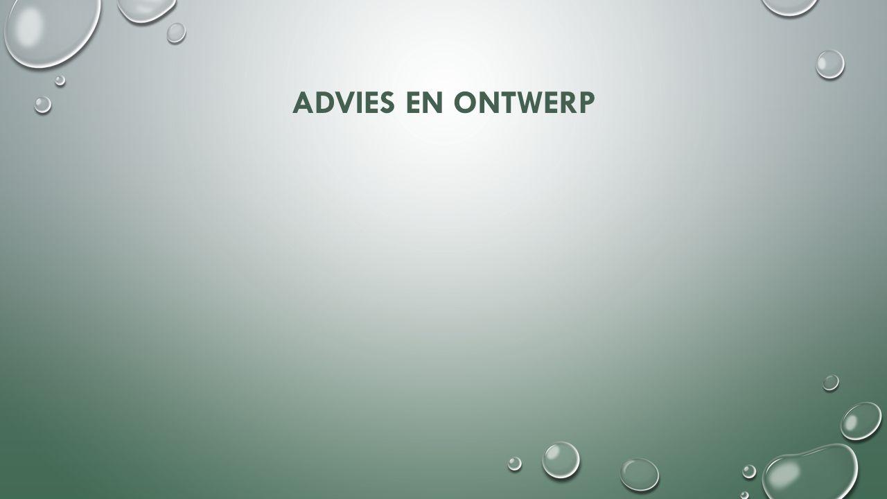 ADVIES EN ONTWERP