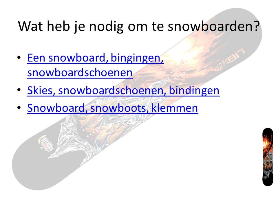 Hoeveel planken heeft/hebben een snowboard(s)? 6 1 2