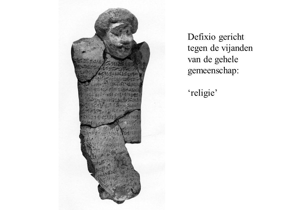Defixio gericht tegen de vijanden van de gehele gemeenschap: 'religie'