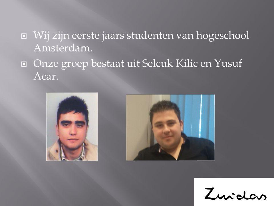  Wij zijn eerste jaars studenten van hogeschool Amsterdam.