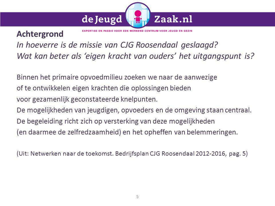 Achtergrond In hoeverre is de missie van CJG Roosendaal geslaagd.