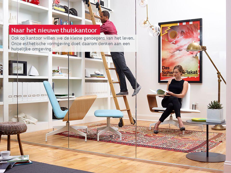 13 maart 2014 | Berlijn Ook op kantoor willen we de kleine genoegens van het leven. Onze esthetische vormgeving doet daarom denken aan een huiselijke