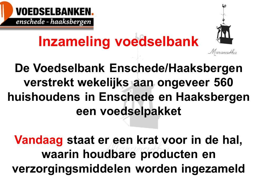 De Voedselbank Enschede/Haaksbergen verstrekt wekelijks aan ongeveer 560 huishoudens in Enschede en Haaksbergen een voedselpakket Vandaag staat er een krat voor in de hal, waarin houdbare producten en verzorgingsmiddelen worden ingezameld Inzameling voedselbank