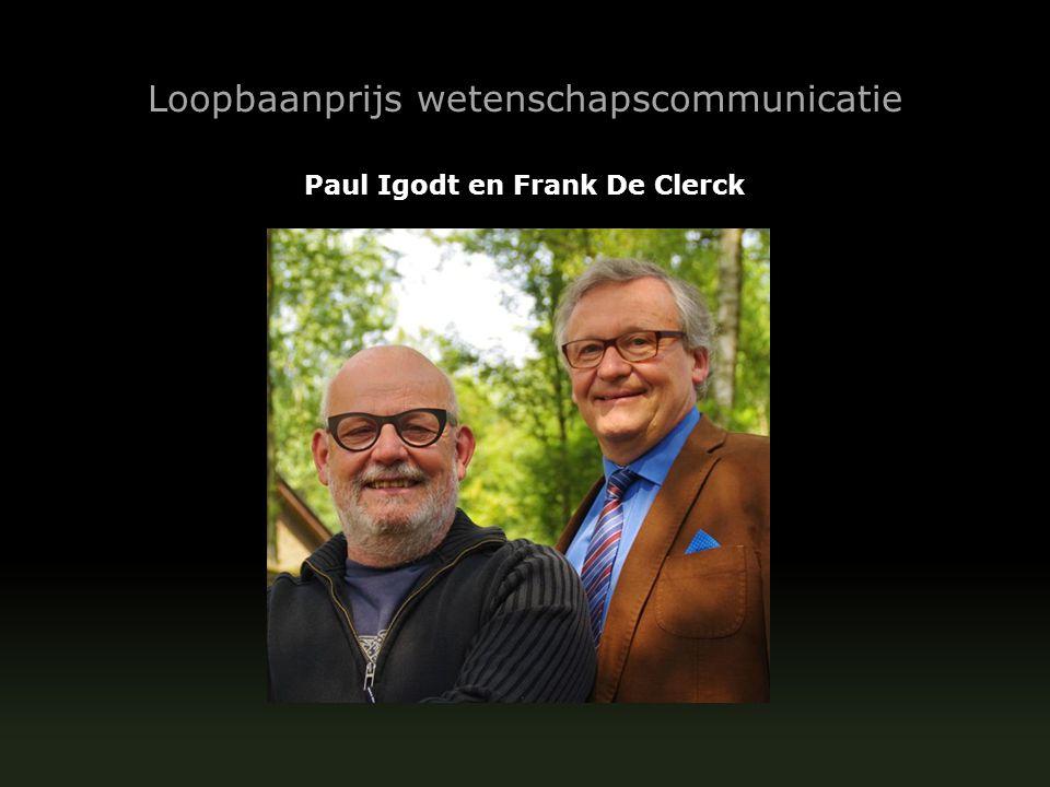 Paul Igodt en Frank De Clerck