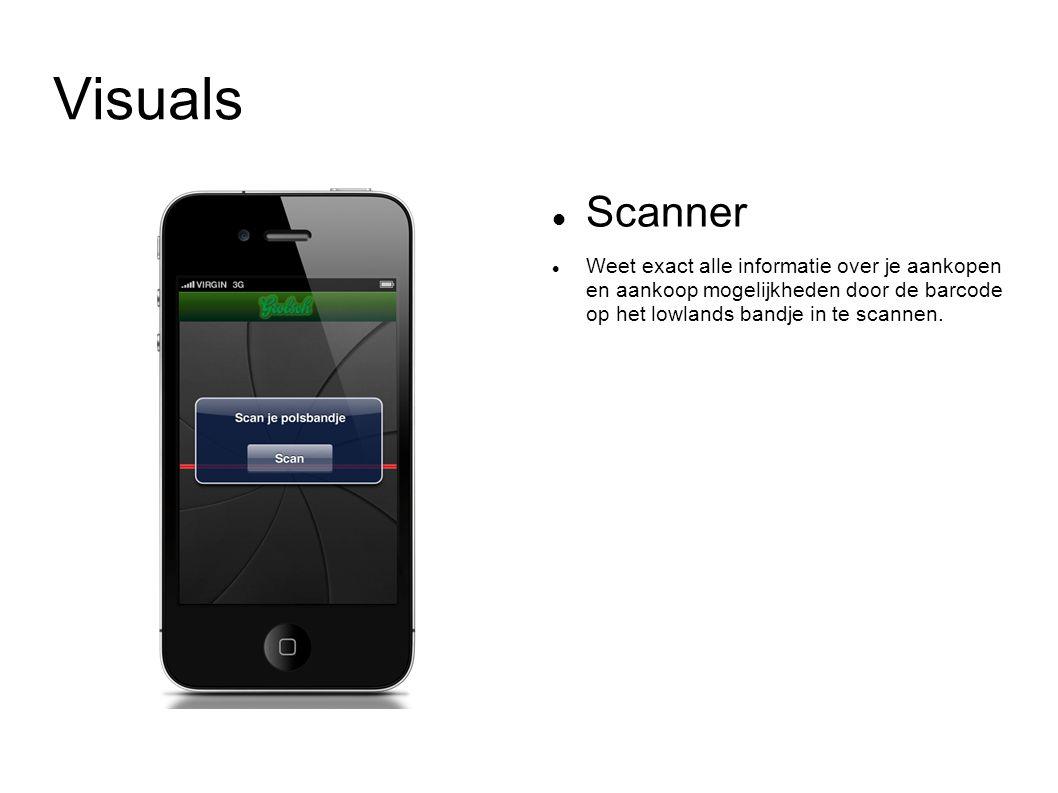 Visuals Scanner Weet exact alle informatie over je aankopen en aankoop mogelijkheden door de barcode op het lowlands bandje in te scannen.