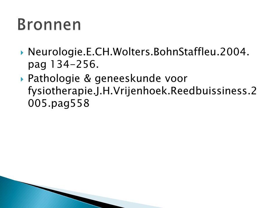  Neurologie.E.CH.Wolters.BohnStaffleu.2004.pag 134-256.