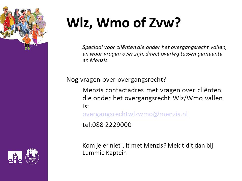 Wlz, Wmo of Zvw.