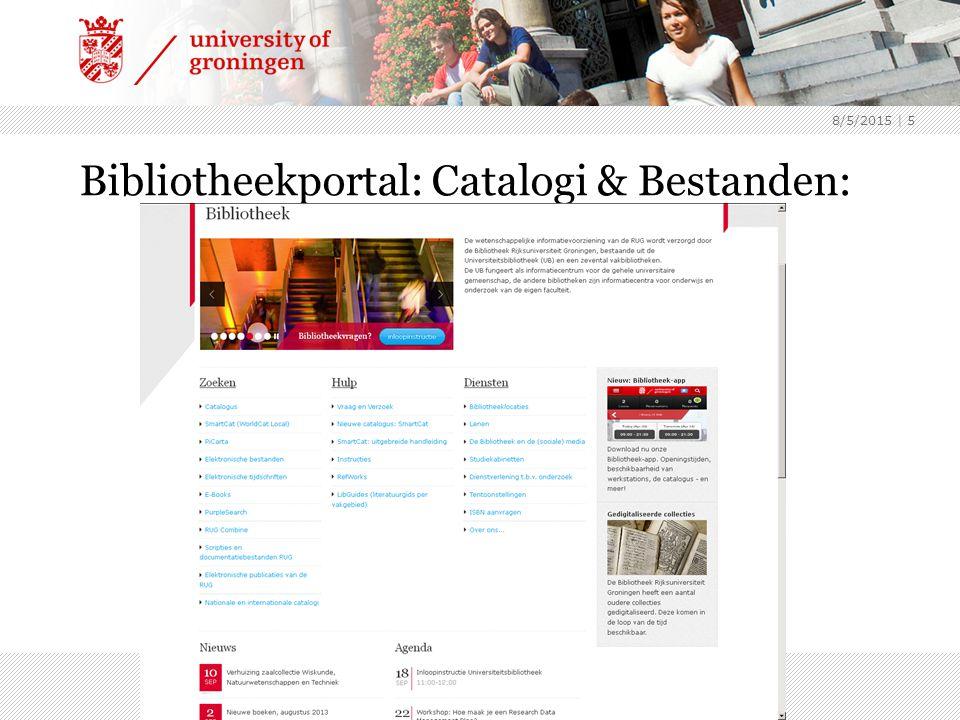 8/5/2015 | 5 Bibliotheekportal: Catalogi & Bestanden: