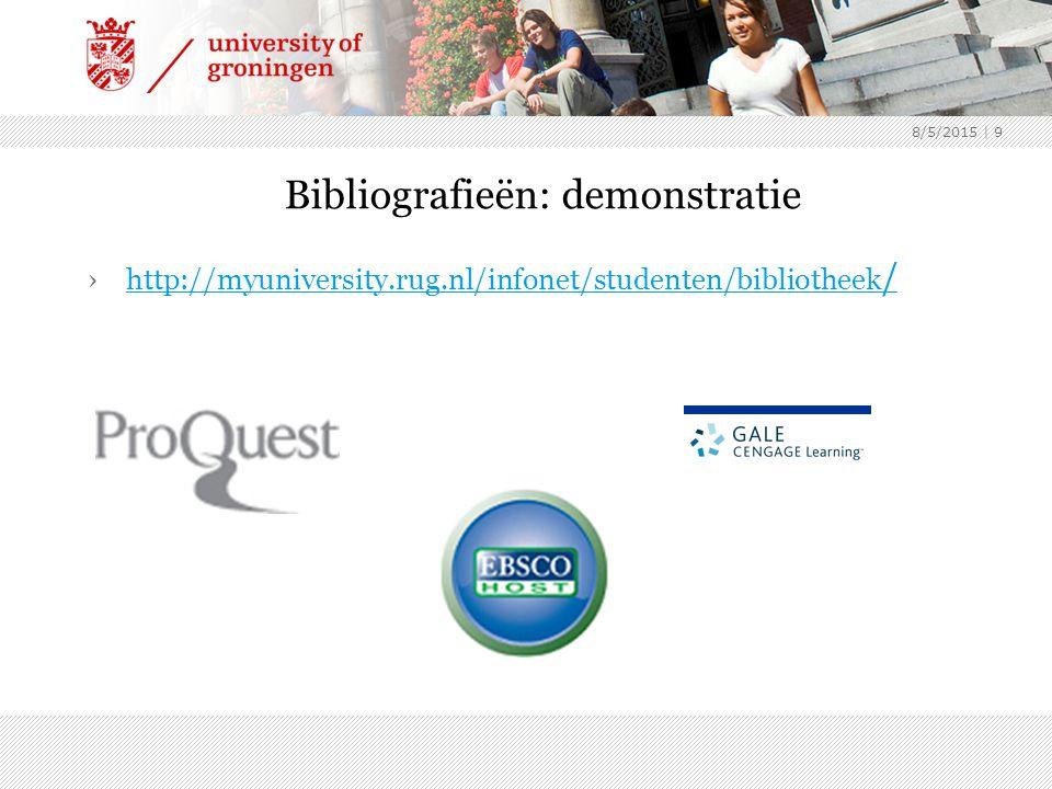 8/5/2015 | 9 Bibliografieën: demonstratie ›http://myuniversity.rug.nl/infonet/studenten/bibliotheek /http://myuniversity.rug.nl/infonet/studenten/bibliotheek /