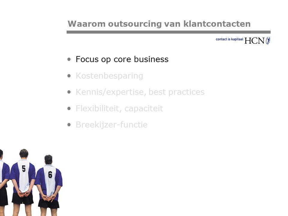 Pagina Focus op core business Kostenbesparing Kennis/expertise, best practices Flexibiliteit, capaciteit Breekijzer-functie Waarom outsourcing van kla