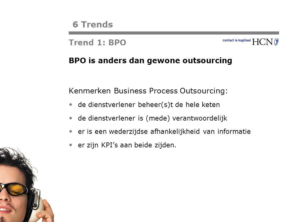 Pagina BPO is anders dan gewone outsourcing Kenmerken Business Process Outsourcing: de dienstverlener beheer(s)t de hele keten de dienstverlener is (m