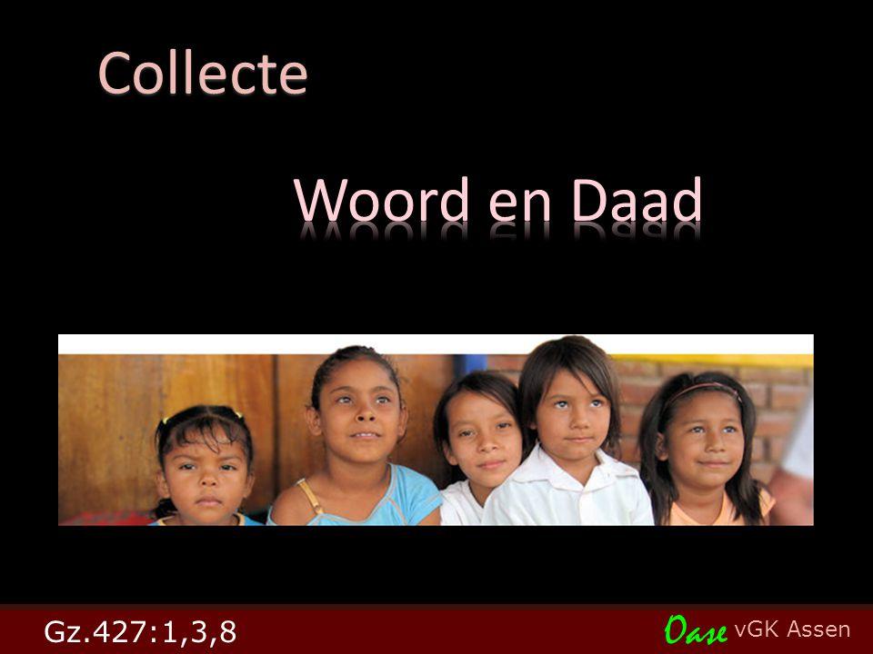 vGK Assen Oase Collecte Collecte Gz.427:1,3,8