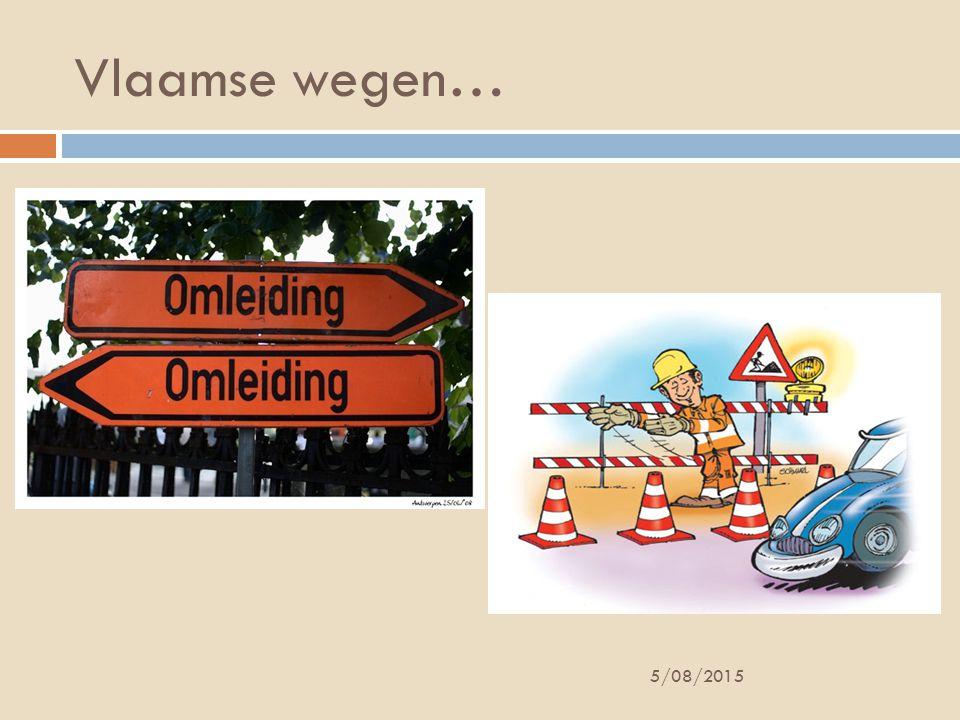 Vlaamse wegen… 5/08/2015