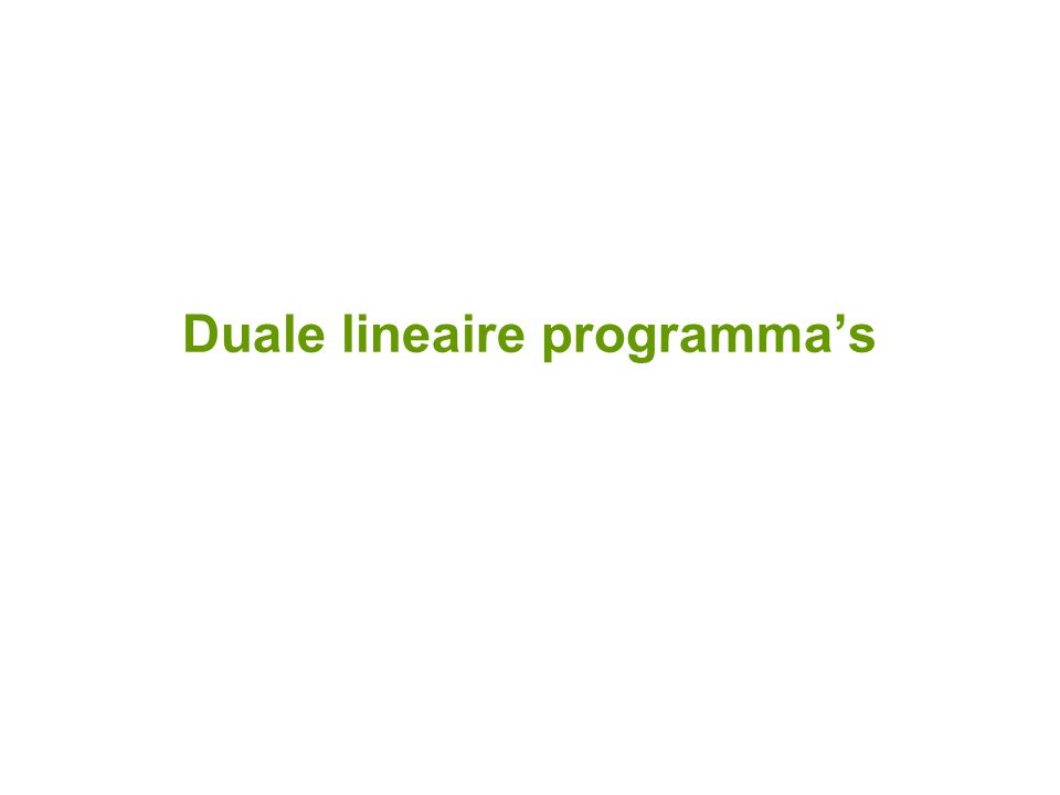 Duale lineaire programma's