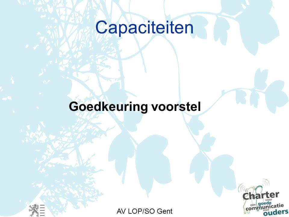 AV LOP/SO Gent Capaciteiten Goedkeuring voorstel