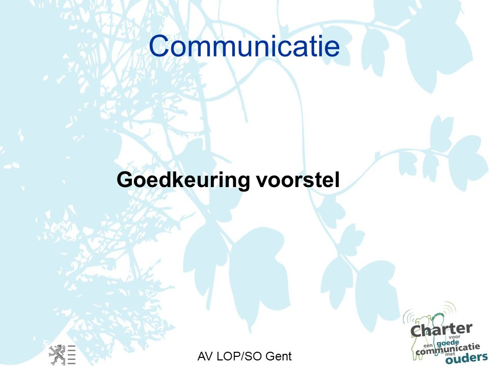 AV LOP/SO Gent Communicatie Goedkeuring voorstel