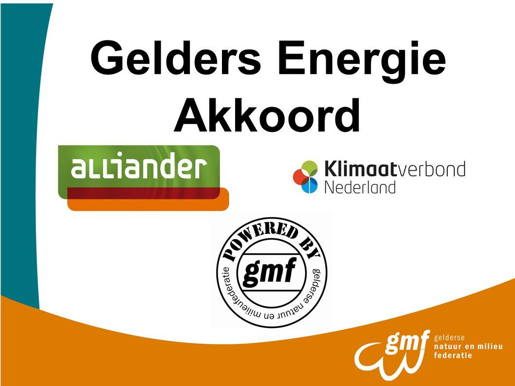 Aansluiting SER Energie akkoord Vertaling naar Gelderse situatie Doelstelling provincie Gelderland 2050 energieneutraal Dichter bij de uitvoeringspraktijk Van onderop vormgegeven Ieder draagt maximaal bij om doel te realiseren