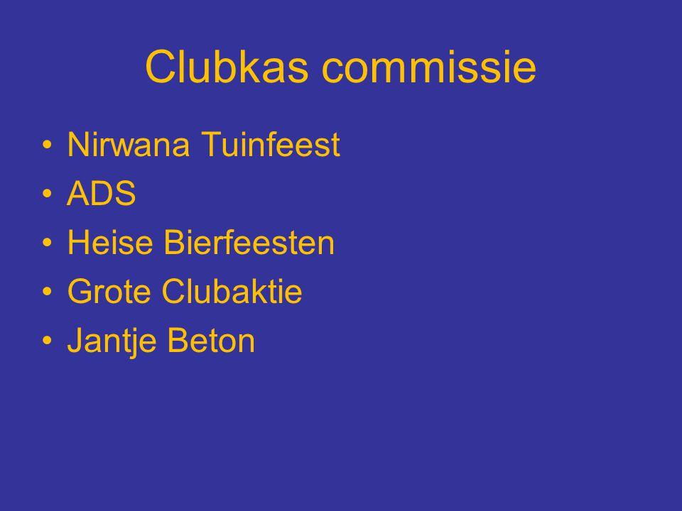 Clubkas commissie Nirwana Tuinfeest ADS Heise Bierfeesten Grote Clubaktie Jantje Beton