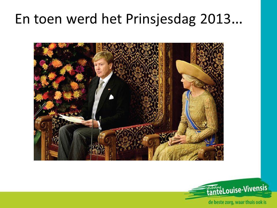 En toen werd het Prinsjesdag 2013 …