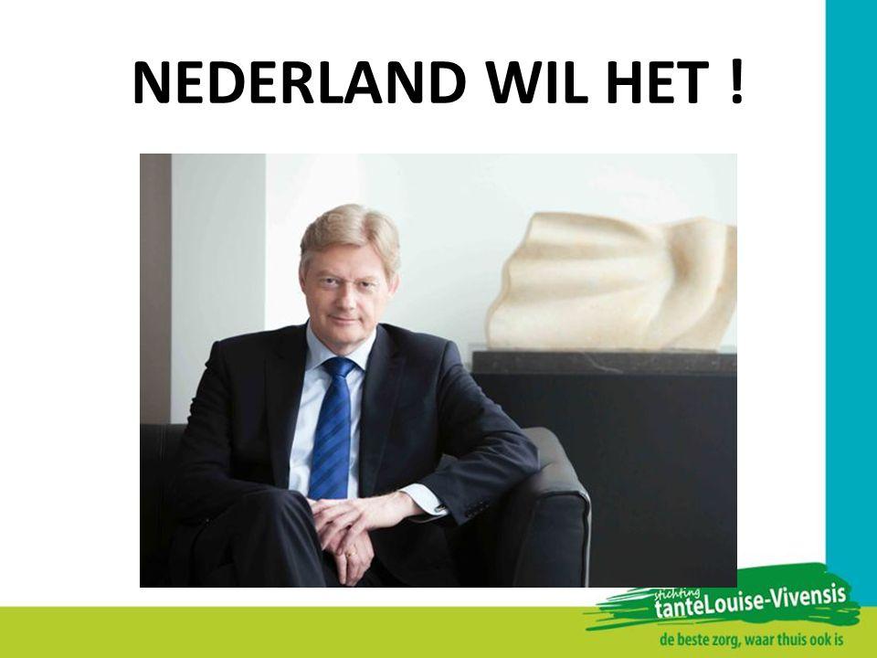 NEDERLAND WIL HET !